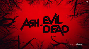 "STARZ OFFERS BLOODY GOOD TIME WITH FREE SAMPLING OF ORIGINAL SERIES ""ASH VS EVIL DEAD"" SECOND SEASON PREMIERE EPISODE"