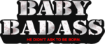 RICH REVIEWS: Baby Badass # 1