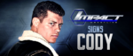 IMPACT WRESTLING Signs Cody!