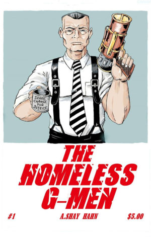 Homeless G-Men #1 Cover