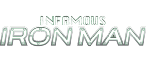 INFAMOUS IRON MAN #3