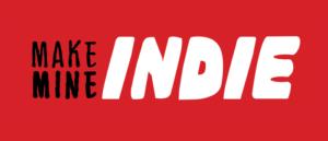 RICH REVIEWS: Make Mine Indie # 2