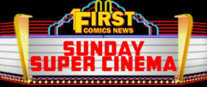 SUNDAY SUPER CINEMA: JUSTICE LEAGUE OF AMERICA
