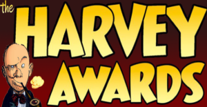 THE HARVEY AWARDS ANNOUNCE 7 HALL OF FAME INDUCTEES FOR 2019