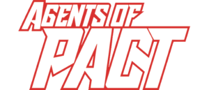 Canada's Newest Super-Team … Agents of PACT #1