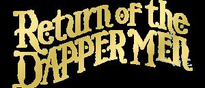 McCann & Lee bring RETURN OF THE DAPPER MEN to Top Shelf!