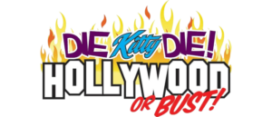 RICH REVIEWS: Die Kitty Die: Hollywood or Bust # 2