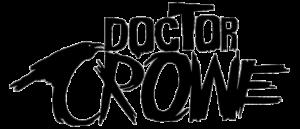 RICH REVIEWS: Doctor Crowe # 1 (Kickstarter)