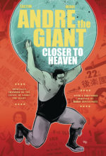andre-the-giant-gn-closer-to-heaven