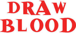 RICH REVIEWS: Draw Blood: A Horror Anthology Vol. 1 No. 1