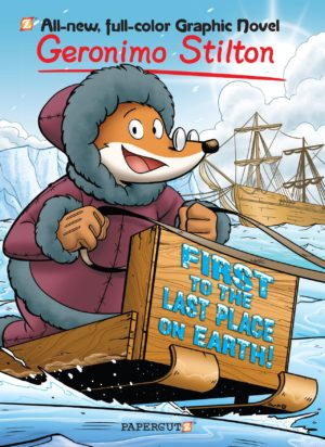 geronimo-stilton-18-first-to-the-last-place-on-earth
