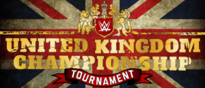 FIRST ROUND OF WWE UNITED KINGDOM CHAMPIONSHIP TOURNAMENT
