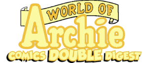 WORLD OF ARCHIE COMICS DOUBLE DIGEST #69 preview
