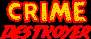 RICH REVIEWS: Crime Destroyer # 1