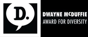 NOMINEES FOR THE DWAYNE McDUFFIE AWARD