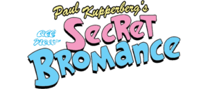 Secret Bromance