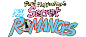 Paul Kupperberg talks about ALL-NEW SECRET ROMANCES