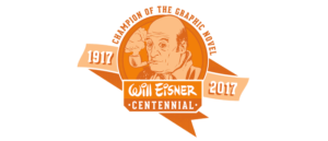 Auburn to Celebrate Will Eisner Week Panel Presentation and Documentary Screening Highlight Centennial