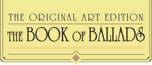 CHARLES VESS' THE BOOK OF BALLADS ORIGINAL ART EDITION ARRIVING THIS SEPTEMBER!
