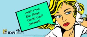 Enter to win passes to San Diego Comic-Con and support reading for kids!