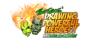 Bart Sears talks about DRAWING POWERFUL HEROES: BRUTES AND BABES