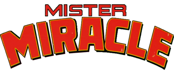 Dc entertainment announces mister miracle first comics news - Miraculous logo ...