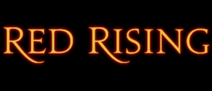 Pierce Brown's Red Rising Epic Expands With Second Original Graphic Novel!