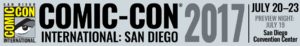 JEZ'(RE): Comic-Con International SAN DIEGO 2017