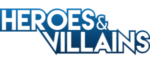 RICH REVIEWS: Heroes & Villains