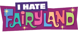 JEZ'(RE): I HATE FAIRYLAND