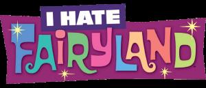 JEZ'(RE): I HATE FAIRYLAND