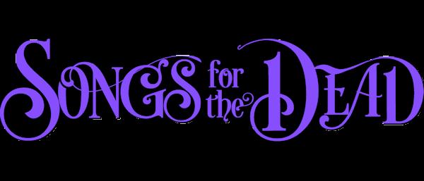 Songs for the Dead #1 Logo