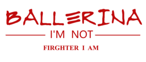 Ballerina I'm Not, Fighter I Am (movie review)