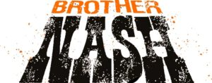 TITAN COMICS TO PUBLISH HOWLING NEW CREATOR-OWNED SERIES OF THE SUPERNATURAL – BROTHER NASH!