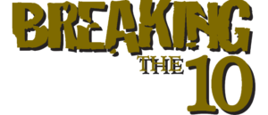 RICH REVIEWS: Breaking The Ten Vol. 1 preview