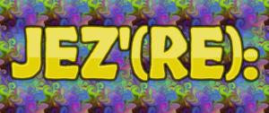 JEZ'(RE): 2018 – 3/19