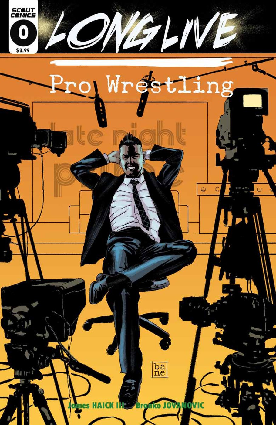 LONG LIVE PRO WRESTLING #0. Written by James Haick III and Illustrated by  Branko Jovanovic Full Color, 32pages, $3.99. UPC: 85999000257600011