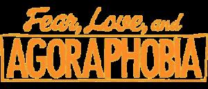 RICH REVIEWS: Fear, Love, and Agoraphobia