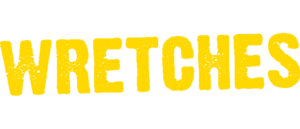 RICH REVIEWS: Wretches # 1