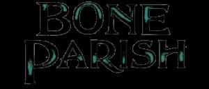RICH REVIEWS:Bone Parish # 1