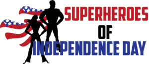 SUPERHEROES OF INDEPENDENCE DAY