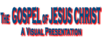 Scott McDaniel talks about THE GOSPEL OF JESUS CHRIST – A VISUAL PRESENTATION