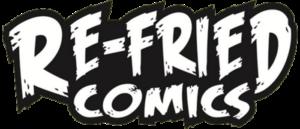 RICH REVIEWS:Re-Fried Comics
