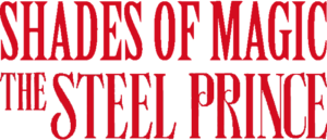 Shades of Magic: The Steel Prince Trailer