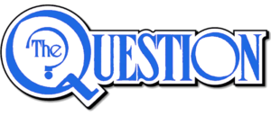 THE QUESTION RETURNS