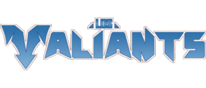 RICH REVIEWS: Los Valiants Volume 1