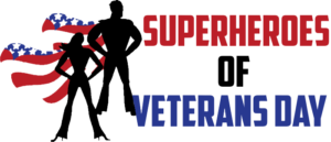 SUPERHEROES OF VETERANS DAY