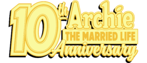 ARCHIE THE MARRIED LIFE: 10th ANNIVERSARY #3 preview