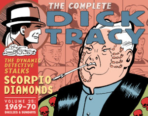 The Complete Chester Gould's Dick Tracy – Volume 25 (1969-1970) Review