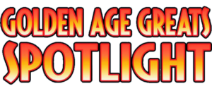 GOLDEN AGE GREATS SPOTLIGHT ON FAWCETT COMICS